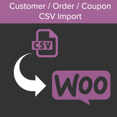 WooCommerce Order / Customer / Coupon CSV Import
